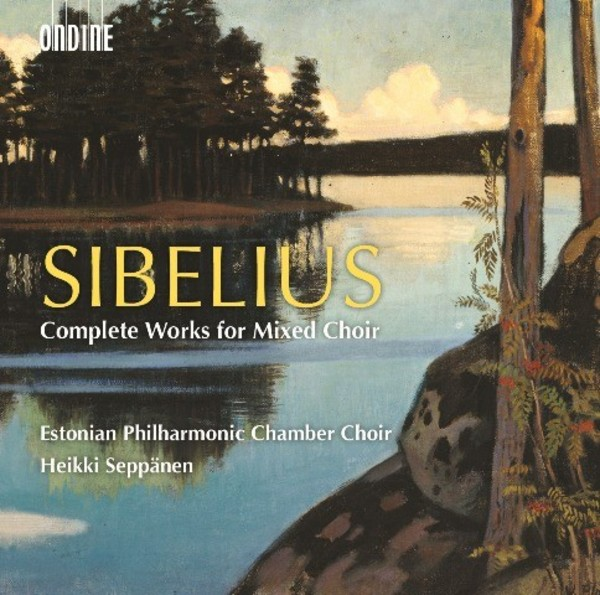 Sibelius - Complete Works for Mixed Choir | Ondine ODE12602D