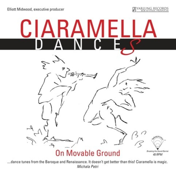 Ciaramella: Dances on Moveable Ground (LP) | Yarlung Records YAR09261819V