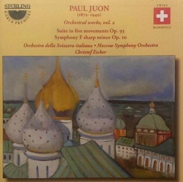 Paul Juon - Orchestral Works Vol.2 | Sterling CDS1104