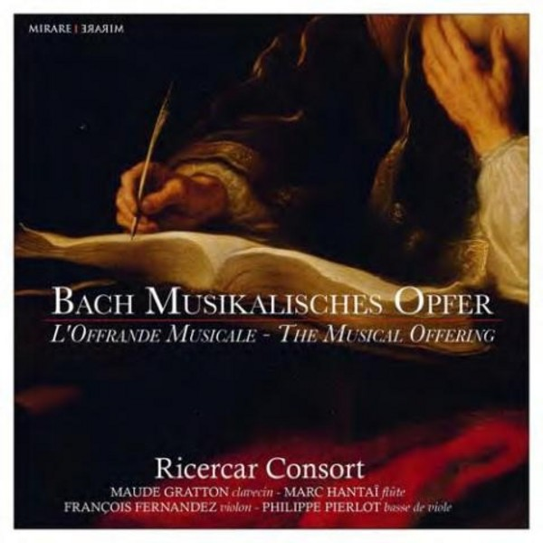 J S Bach - The Musical Offering | Mirare MIR237