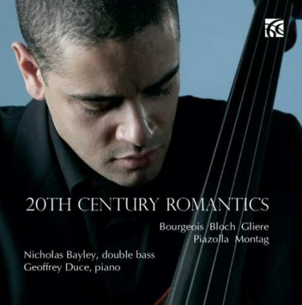 20th Century Romantics: Works for Double Bass | Nimbus - Alliance NI6308