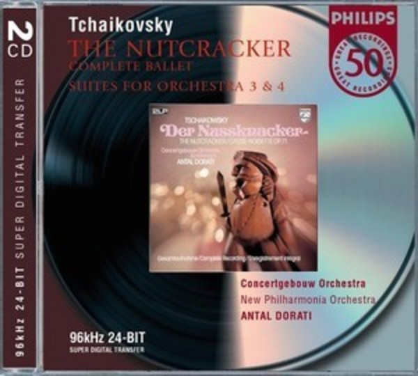 Tchaikovsky - The Nutcracker, Orchestral Suites | Philips E4647472