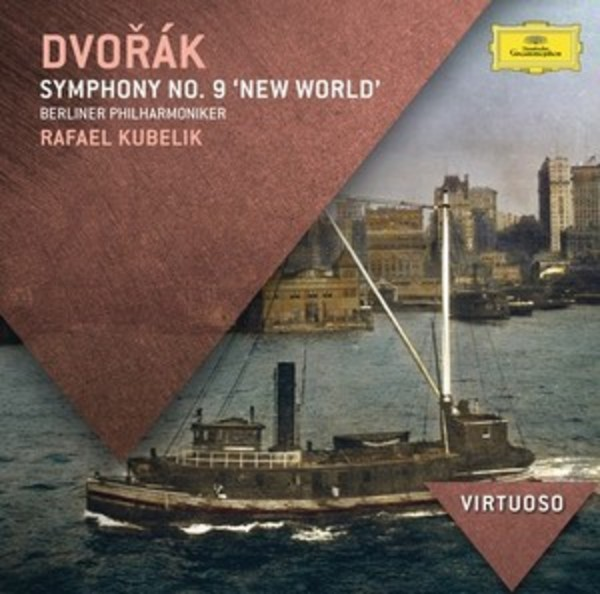 Dvorak - Symphony No.9 'New World' | Deutsche Grammophon - Virtuoso E4783378