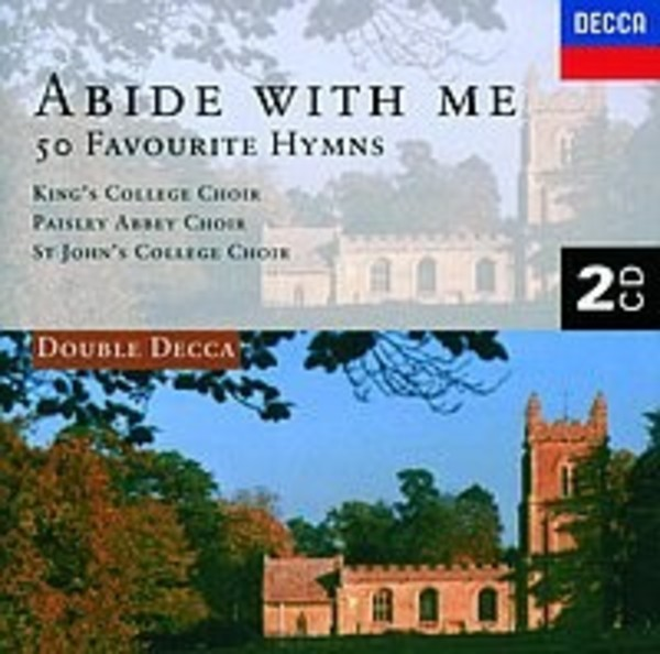 Abide with me: 50 Favourite Hymns | Decca - Double Decca 4522522