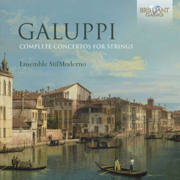 Galuppi - Complete Concertos for Strings | Brilliant Classics 94648BR