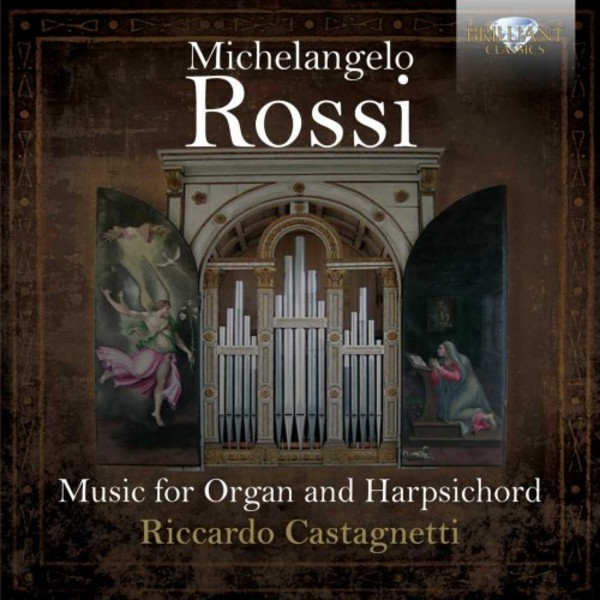 Michelangelo Rossi - Music for Organ and Harpsichord | Brilliant Classics 94966BR
