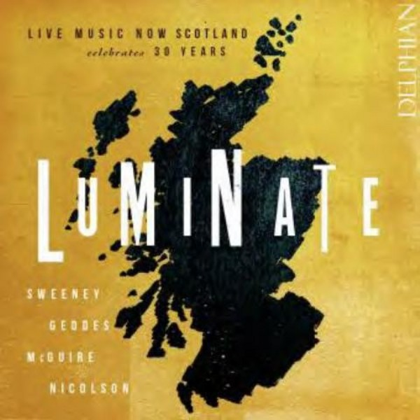 Luminate: Live Music Now Scotland celebrates 30 years | Delphian DCD34153