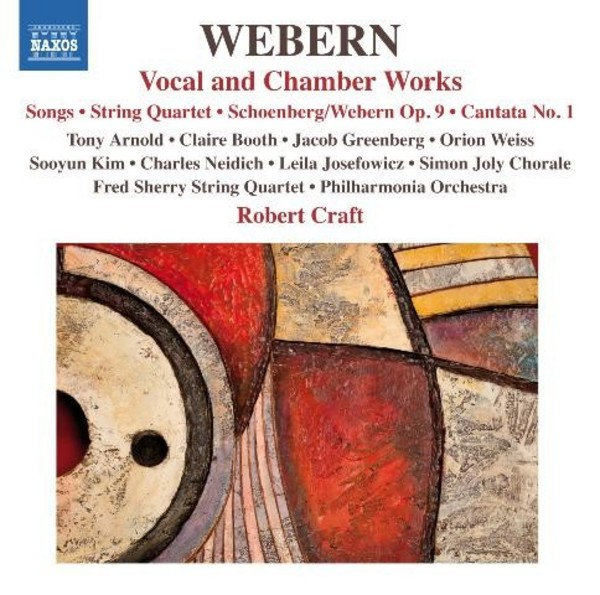 Webern - Vocal and Chamber Works | Naxos 8557516