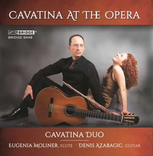 Cavatina at the Opera | Bridge BRIDGE9448