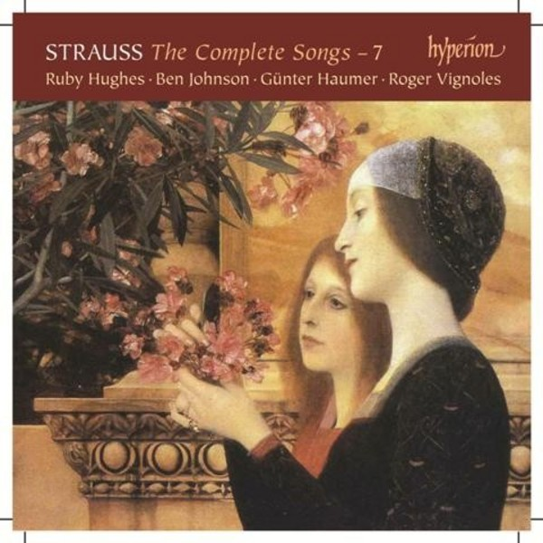 R Strauss - The Complete Songs Vol.7 | Hyperion CDA68074