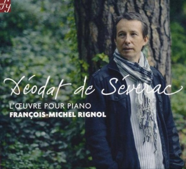 Deodat de Severac - Works for Piano | Solstice SOCD306308