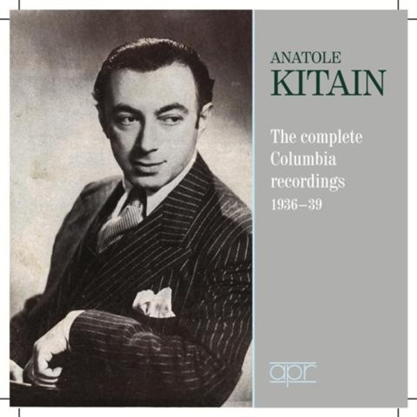 Anatole Kitain: The Complete Columbia Recordings 1936-80 | APR APR6017