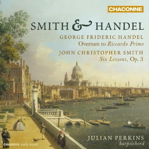 Smith & Handel | Chandos - Chaconne CHAN0807