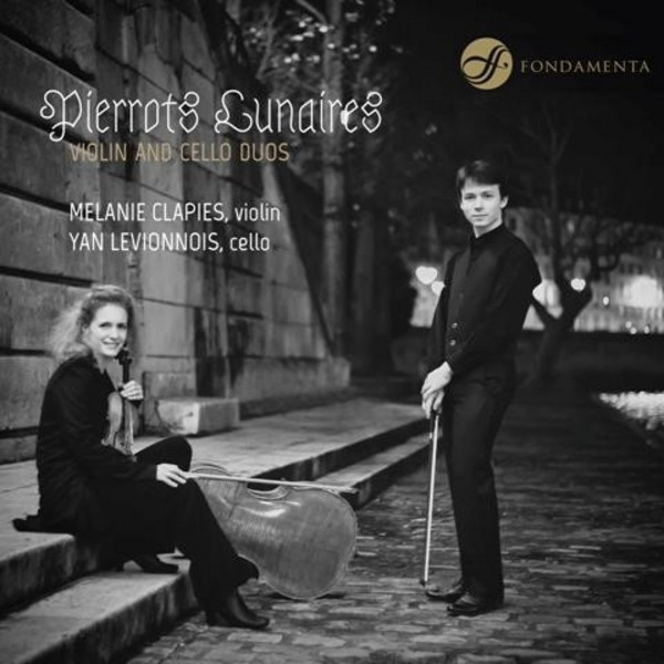 Pierrots Lunaires (Violin and Cello Duos) | Fondamenta FON1402013