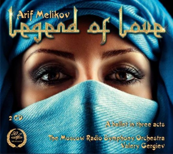 Arif Melikov - Legend of Love | Melodiya MELCD1002326