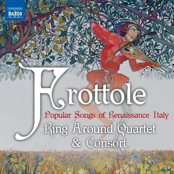 Frottole: Popular Songs of Renaissance Italy | Naxos 8573320