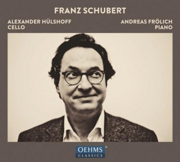 Schubert - Works for Cello and Piano | Oehms OC1818