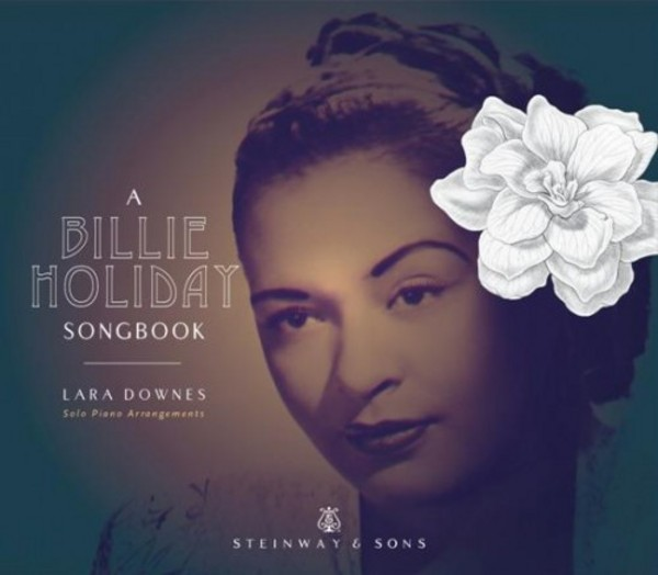 A Billie Holiday Songbook: A centenary tribute of solo piano arrangements | Steinway & Sons STNS30026