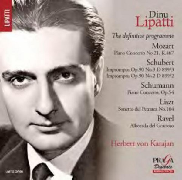 Dinu Lipatti: The definitive programme | Praga Digitals DSD350088