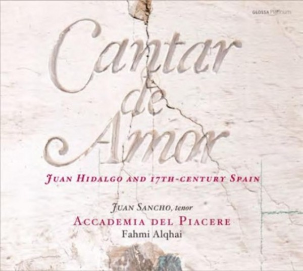 Cantar de Amor: Juan Hidalgo and 17th-century Spain | Glossa GCDP33204