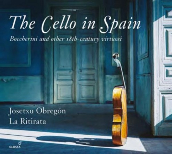 The Cello in Spain | Glossa GCD923103