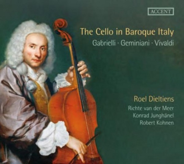 The Cello in Baroque Italy | Accent ACC24304