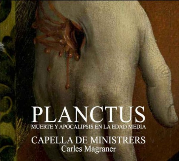 Planctus: Death and Apocalypse in the Middle Ages | Capella de Ministrers CDM1536