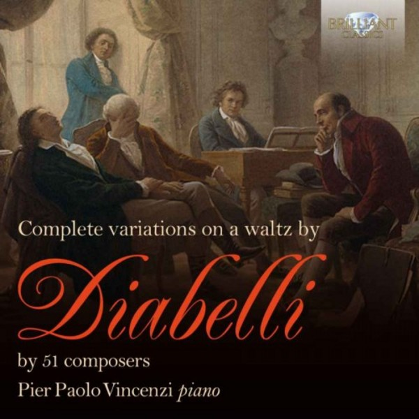 Complete Variations on a Waltz by Diabelli | Brilliant Classics 94836BR