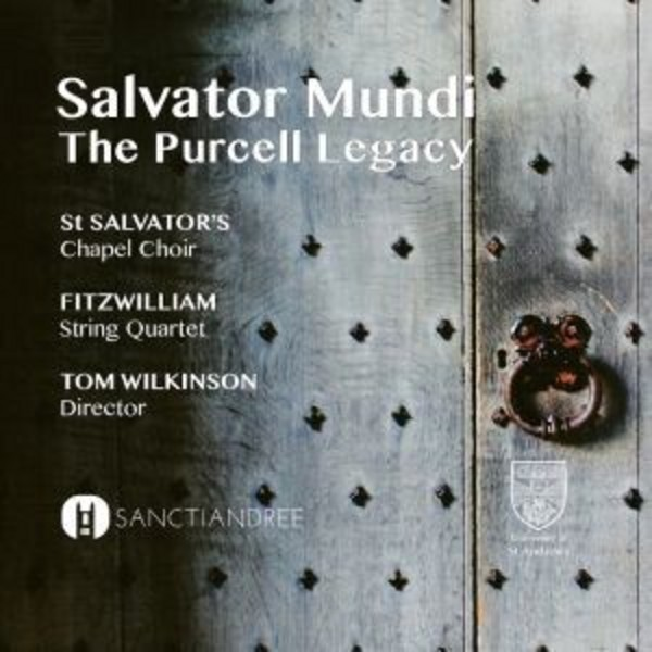 Salvator Mundi: The Purcell Legacy | Sanctiandree SAND0001