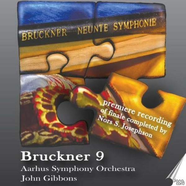 Bruckner - Symphony No.9 (finale completed by Nors S Josephson) | Danacord DACOCD754