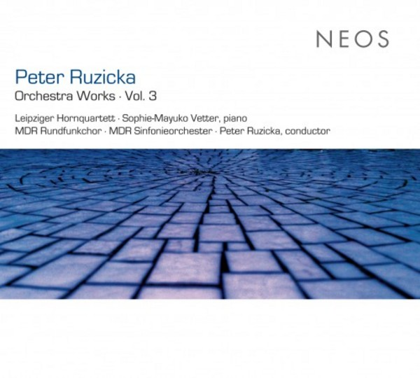 Peter Ruzicka - Orchestra Works Vol.3 | Neos Music NEOS11406