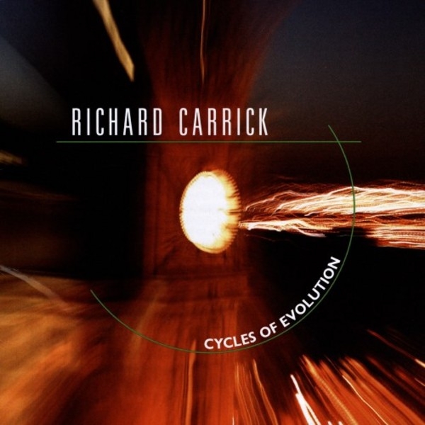 Richard Carrick - Cycles of Evolution | New World Records NW80759