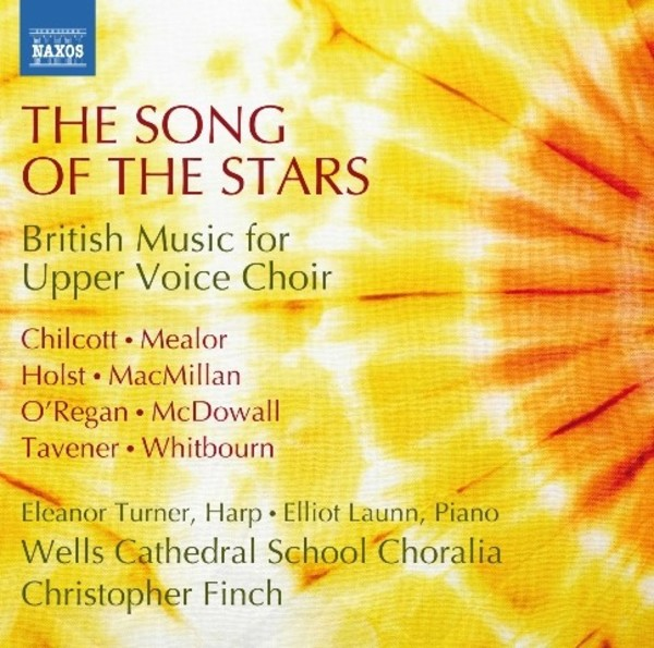 The Song of the Stars: British Music for Upper Voice Choir | Naxos 8573427