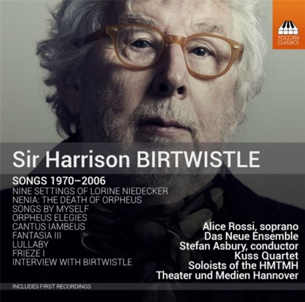 Harrison Birtwistle - Songs 1970-2006 | Toccata Classics TOCC0281