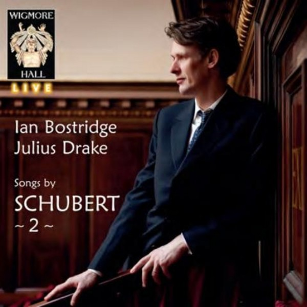 Schubert - Songs Vol.2 | Wigmore Hall Live WHLIVE0077