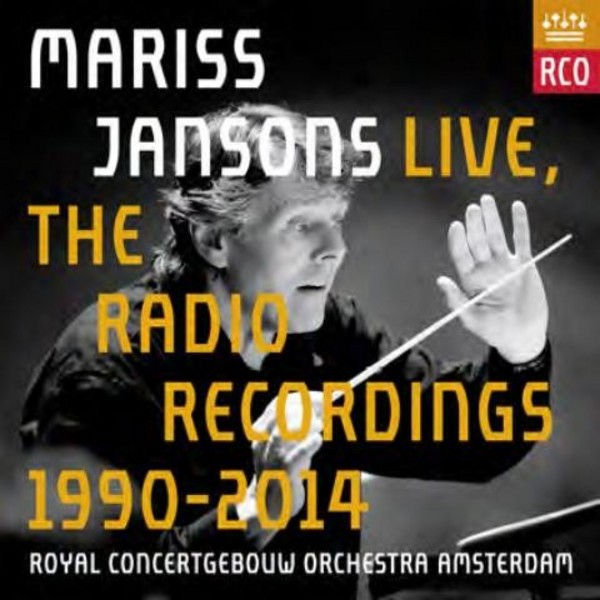 Mariss Jansons Live: The Radio Recordings 1990-2014 | RCO Live RCO15002