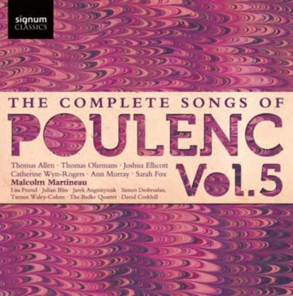The Complete Songs of Francis Poulenc Vol.5 | Signum SIGCD333