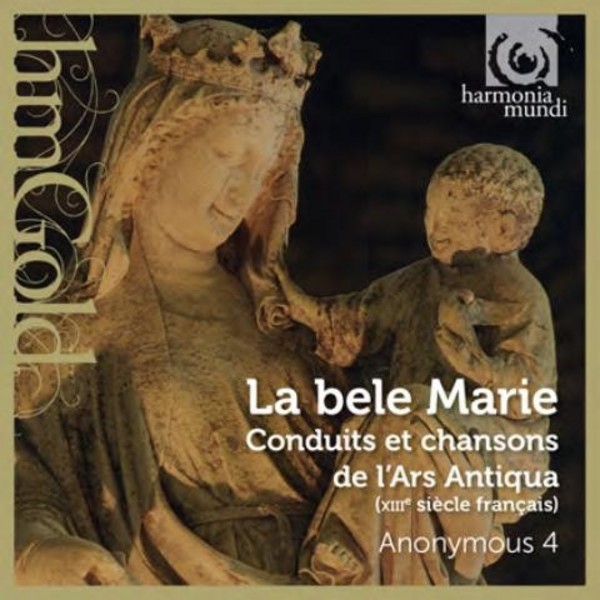 La bele Marie (Songs to the Virgin from 13th-century France) | Harmonia Mundi - HM Gold HMG507312