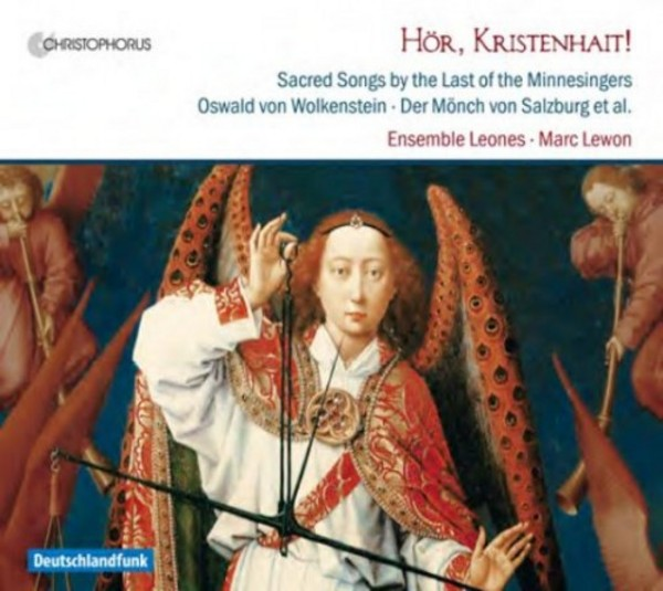 Hor, Kristenhait! (Sacred Songs by the Last of the Minnesingers) | Christophorus CHR77395