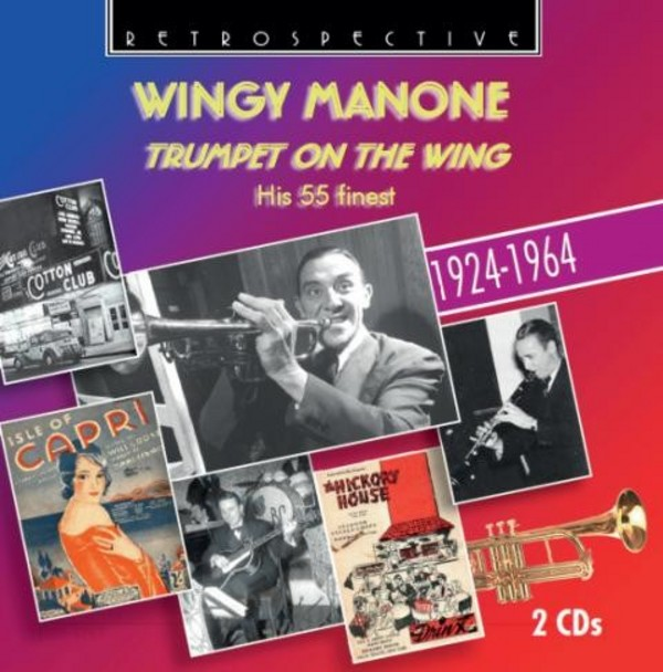 Wingy Manone: Trumpet on the Wing (his 55 finest) | Retrospective RTS4267