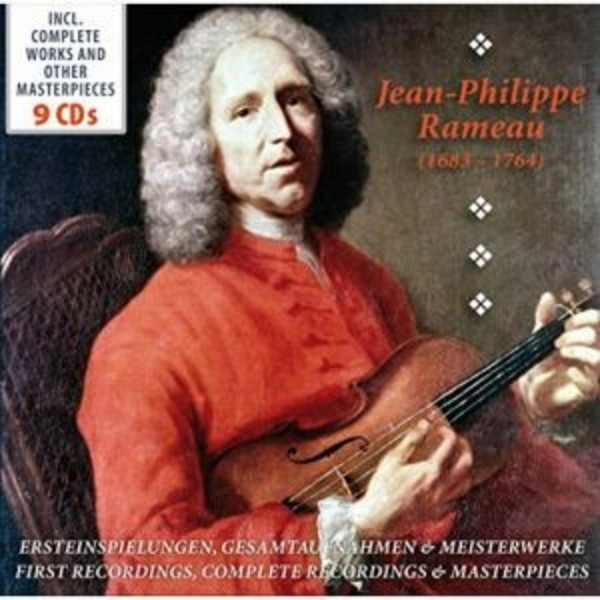 Rameau - First Recordings, Complete Recordings & Masterpieces | Documents 600226