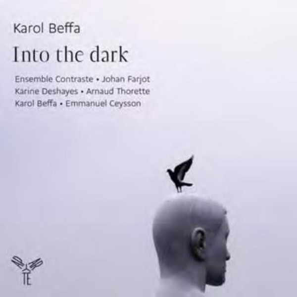 Karol Beffa - Into the Dark | Aparte AP108