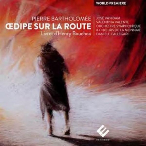 Pierre Bartholomee - Oedipe sur la route | Evidence Classics EVCD011