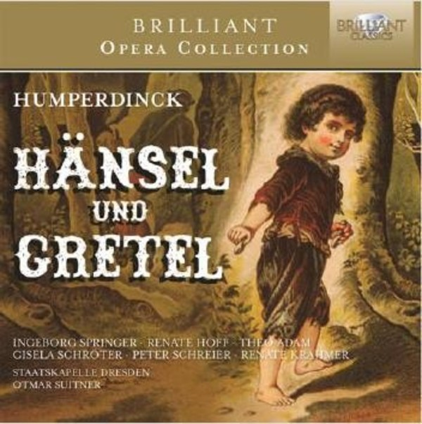 Humperdinck - Hansel und Gretel | Brilliant Classics 95121BR