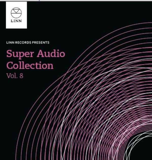 Linn Super Audio Collection Vol.8