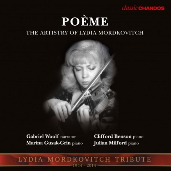 Poeme: The Artistry of Lydia Mordkovitch | Chandos - Classics CHAN10866X