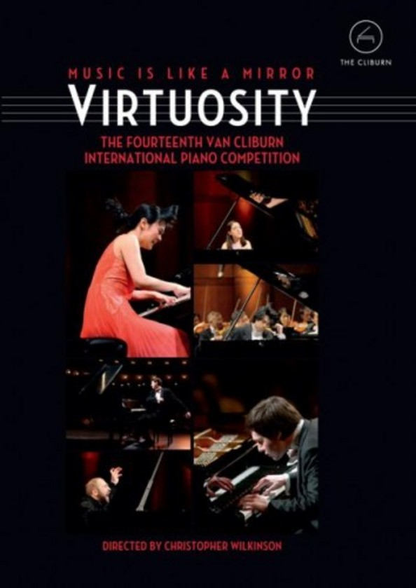 Virtuosity: The 14th Van Cliburn International Piano Competition (DVD) | Euroarts 2061288