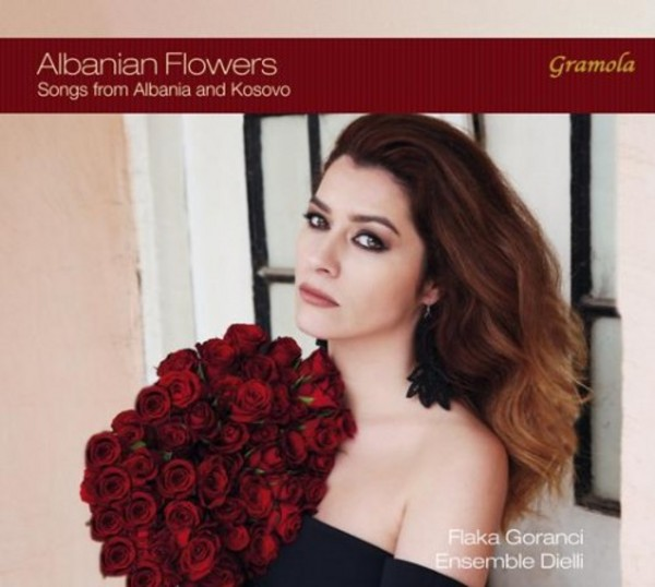 Albanian Flowers: Songs from Albania and Kosovo | Gramola 99066