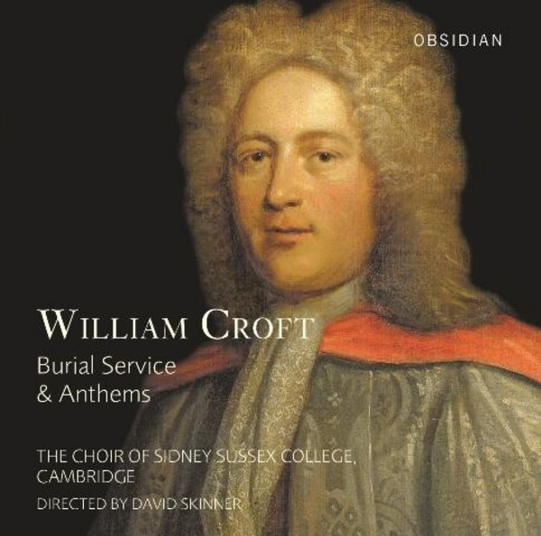 William Croft - Burial Service & Anthems | Obsidian CD714