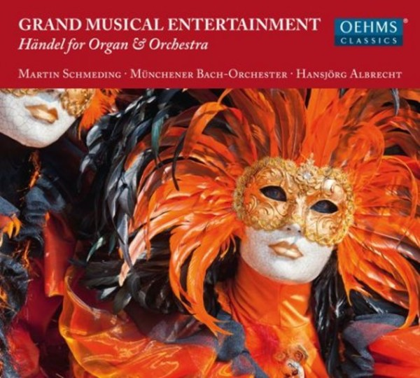Grand Musical Entertainment: Handel for Organ & Orchestra | Oehms OC1821